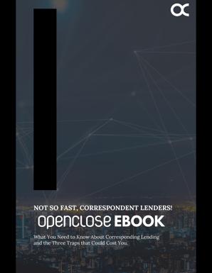 OpenClose e-Book Correspondent Lenders